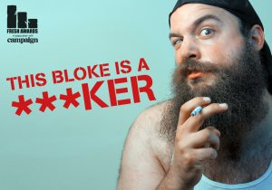 Don't be a ***ker all your life campaign to stop smoking