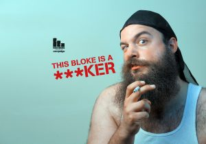 Don't be a ***ker all your life stop smoking campaign